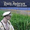Rusty Anderson- Born on Earth (Oxide/Red/MRI)