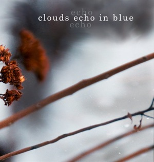 Clouds Echo in Blue