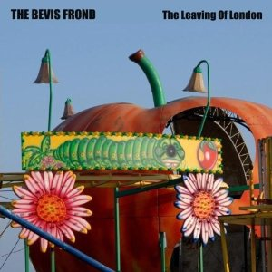 The Bevis Frond The Leaving of London