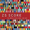 Zs Score The Complete Sextet Works 2002 2007 Northern Spy