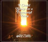 Adam Franklin & Bolts of Melody: I Could Sleep For A Thousand Years